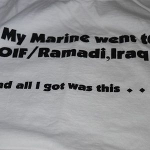 Tops - My Marine Went To Iraq Humor T-Shirt Size Large